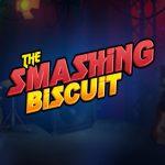THe Smashing Biscuit SLot Machine